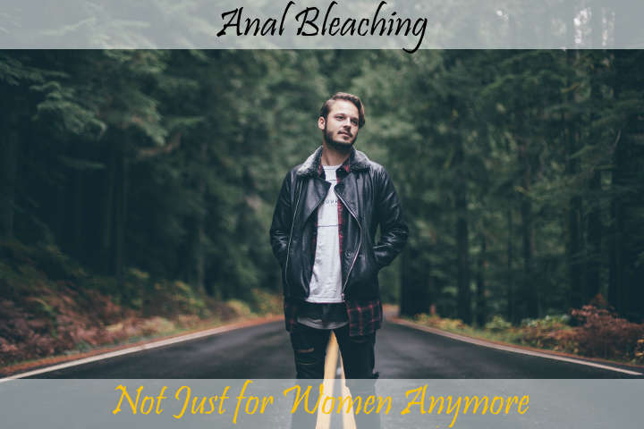 male anal bleaching
